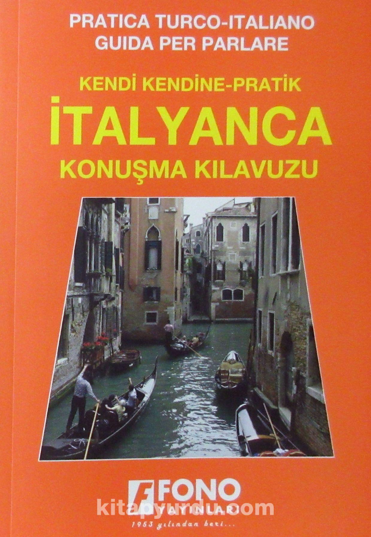 Kendi Kendine Pratik İtalyanca Konuşma Kılavuzu