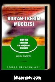 Kur'an-ı Kerim Mucizesi Kur'an Hakkında Bir Araştırma Denemesi