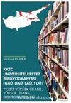 KKTC Üniversiteleri Tez Bibliyografyası (GAÜ, DAÜ, LAÜ, YDÜ) Tezsiz Yüksek Lisans, Yüksek Lisans, Doktora Tezleri