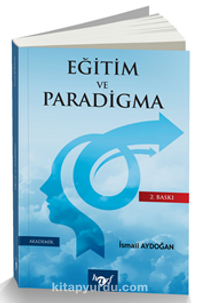 Eğitim ve Paradigma - Prof. Dr. İsmail Aydoğan pdf epub