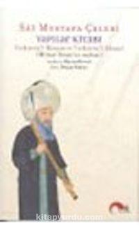Yapılar Kitabı : Tezkiretül Bünyan ve Tezkiretül Ebniye Mimar Sinanın Anıları - Sai Mustafa Çelebi pdf epub