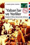 Yaban'lar ve Yerliler Başkent Olma Sürecinde Ankara