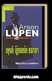 Arsen Lüpen - 5 / Oyuk İğnenin Esrarı