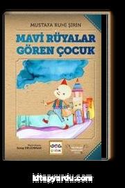 Mavi Rüyalar Gören Çocuk (Karton Kapak)
