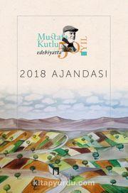 2018 Mustafa Kutlu Ajandası