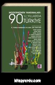 Modernizmin Yansımaları: 90'lı Yıllarda Türkiye