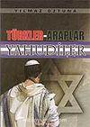 Türkler-Araplar Yahudiler