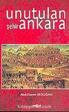 Unutulan Şehir Ankara