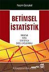 Betimsel İstatistik/Mınıtab,Spss,Statıstıca,Excel Uygulamalı