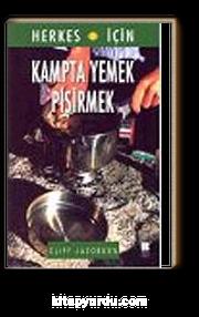 Kampta Yemek Pişirmek / Herkes İçin