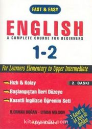 Fast & Easy English A Complete Course For Beginners 1-2 / Kasetli