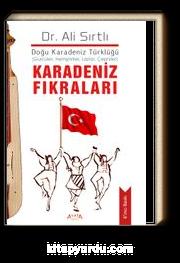 Karadeniz Fıkraları & Doğu Karadeniz Türklüğü