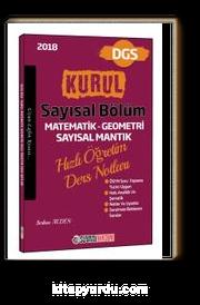 2018 DGS Kurul Sayısal Bölüm Matematik - Geometri - Sayısal Mantık Hızlı Öğretim Ders Notları