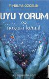 Uyu Yorum & Nokta-i Kemal