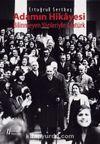 Adamın Hikayesi & Bilinmeyen Yönleriyle Atatürk