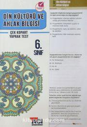 6. Sınıf Din Kültürü ve Ahlak Bilgisi Çek Kopart Yaprak Test