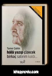 Hala Yazıp Çizecek Birkaç Satırım Kaldı