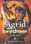 Sigrid ve Kayıp Dünyalar 3 Büyük Yılan