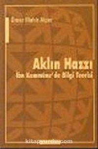 Aklın Hazzı : İbn Kemmüne'de Bilgi Teorisi - Ömer Mahir Alper pdf epub