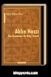 Aklın Hazzı : İbn Kemmüne'de Bilgi Teorisi