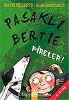 Pasaklı Bertie - Pireler