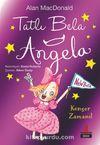 Tatlı Bela Angela / Konser Zamanı!
