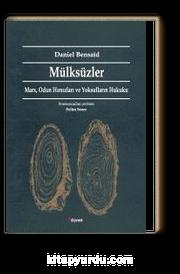 Mülksüzler & Marx, Odun Hırsızları ve Yoksulların Hukuku