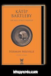 Katip Bartleby & Bir Wall Street Hikayesi