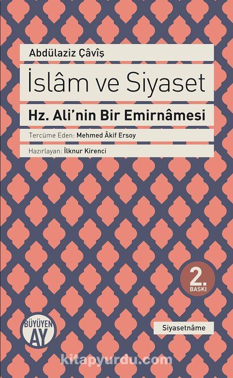 İslam ve SiyasetHz. Ali'nin Bir Emirnamesi