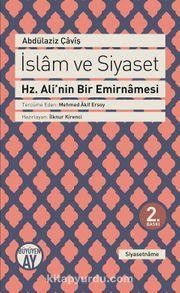 İslam ve Siyaset & Hz. Ali'nin Bir Emirnamesi