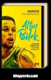 Altın Bilek & Stephen Curry'nin Mucizevi Yükselişi