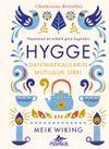 HYGGE & Danimarkalıların Mutluluk Sırrı