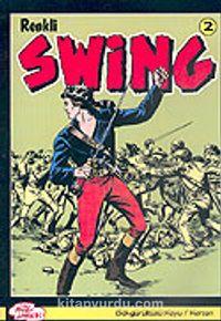 Swing Renkli Sayı 2: Gökgürültüsü Koyu / Korsan - Kollektif pdf epub