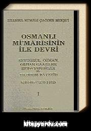Osmanlı Mimarisinin İlk Devri