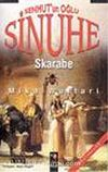 Sinuhe I: Senmut'un Oğlu / Skarabe