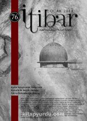 Sayı:76 Ocak 2018 İtibar Edebiyat ve Fikriyat Dergisi