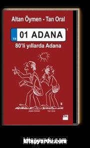01 Adana & 80'li Yıllarda