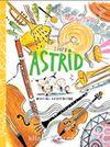 Sinek Astrid Müziği Keşfediyor