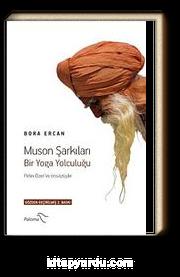 Muson Şarkıları / Bir Yoga Yolculuğu