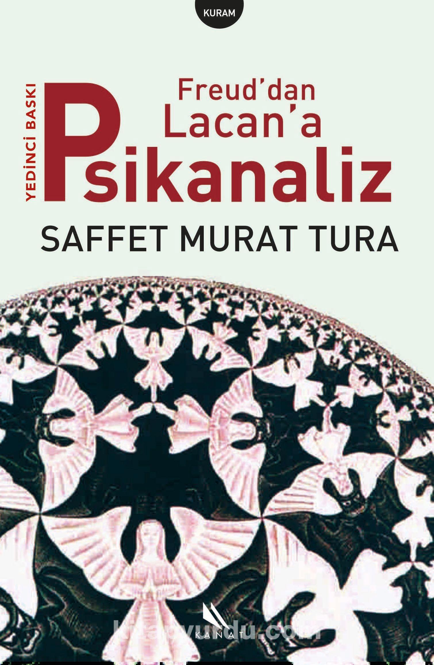 Freud'dan Lacan'a Psikanaliz - Saffet Murat Tura pdf epub