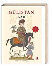 Gülistan (Günümüz Türkçesiyle Tam Metin)