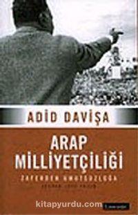 Arap Milliyetçiliği:Zaferden Umutsuzluğa - Adid Davişa pdf epub