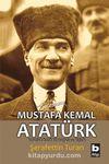 Kendine Özgü Bir Yaşam ve Kişilik Mustafa Kemal Atatürk (ciltsiz)