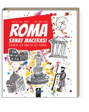 Roma Sanat Macerası & Çocuklar İçin Sanat ve Gezi Rehberi