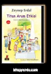 Titan Arum Etkisi / Ceren'in Tuhaf Maceraları 2