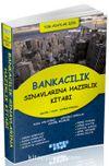 Bankacılık Sınavlarına Hazırlık Kitabı