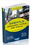 Bankacılık Sınavlarına Hazırlık Soru Bankası