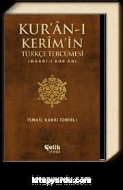 Kur'an-ı Kerim'in Türkçe Tercümesi & Maani-i Kur'an