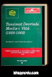 Tanzimat Devrinde Meclis-i Vala (1838-1868)