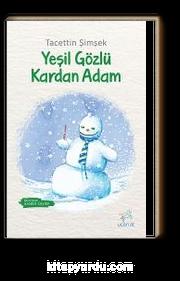 Yeşil Gözlü Kardan Adam